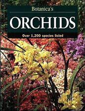 Botanica's Orchids: Over 1200 Species [Botanica's Gardening Series]