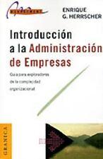 Introduccion a la Administracion de Empresas: Guia Para Exploradores de la...