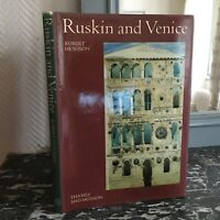 Robert Hewison Ruskin and Venice Thames and Hudson 1978
