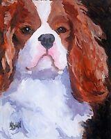 Cavalier King Charles Spaniel 11x14 signed art PRINT painting