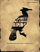 Ghosts of Gone Birds by Chris Aldhous, Ceri Levy BRAND NEW BOOK (Paperback 2013)