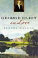 George Eliot in Love, Maddox, Brenda, Very Good Book