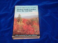 Western North Carolina Since The Civil War by Van Noppen, Ina W. and John J. Van