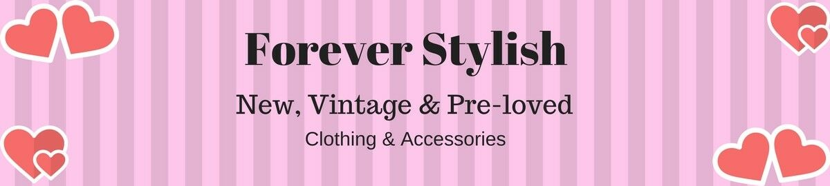 Forever Stylish New and Vintage
