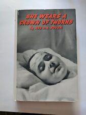 She wears a Crown of Thorns (Marie Rose Ferron) By Rev O.A. Boyer, S.T.L.