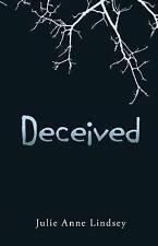 Deceived by Julie Anne Lindsey (Hardback, 2013)