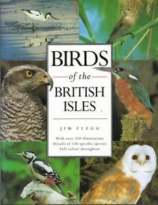 Birds of the British Isles By Jim Flegg. 9781856056014