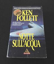 Notte sull'acqua - Ken Follett - Prima Edizione I Miti Mondadori -