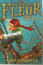 Dread Pirate Fleur and the Ruby Heart by Sara Starbuck (Paperback, 2009)