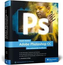 Adobe Photoshop CC von Sibylle Mühlke (2016, Gebundene Ausgabe)