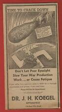 1943 WW II Patriotic Newsp. Ad ~ Axis Being Clubbed~Marion IN Eye Dr. Ad