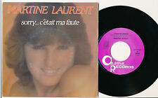 "MARTINE LAURENT 45 TOURS 7"" BELGIUM SORRY C'ETAIT MA FAUTE"