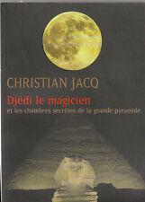 Ch. Jacq - DJEDI LE MAGICIEN - 2003