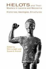 Hellenic Studies: Helots and Their Masters in Laconia and Messenia :...