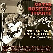 Sister Rosetta Tharpe - One and Only Queen of Hot Gospel (2012)