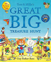 Tom and Millie's Great Big Treasure Hunt by Guy Parker-Rees, Good Used Book (Har