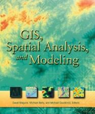 GIS, Spatial Analysis, and Modeling David J. Maguire Paperback Book