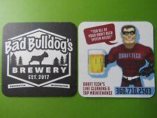 Beer Coaster ~ BAD BULLDOG'S Brewery ~ Bremerton, WASHINGTON ~ Draft Tech Cleans