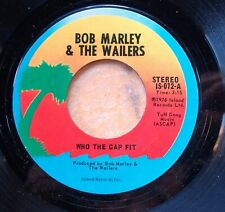 REGGAE 45: BOB MARLEY & the WAILERS Who the Cap Fit/Version ISLAND IS-072 (1976)