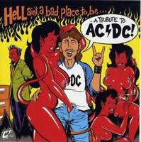 VARIOUS ARTISTS - HELL AIN'T A BAD PLACE TO BE: A TRIBUTE TO AC/DC NEW CD