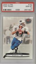 2003 Fleer Ultra Tony Romo #182 PSA 10 Rookie