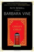 The Childs Child: A Novel