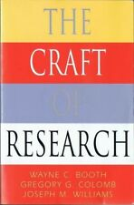 The Craft of Research (Chicago Guides to Writing..)1995
