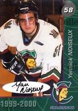 1999-00 Shawinigan Cataractes Autographed #17 Yanick Noiseux