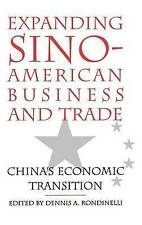 NEW Expanding Sino-American Business and Trade: China's Economic Transition