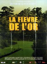 Affiche 40x60cm LA FIÈVRE DE L'OR (2008) Olivier Weber - Documentaire EC