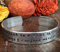 God grant me the serenity to accept the things I cannot change.... Cuff Bracelet