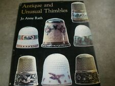 Antique and Unusual Thimbles By JoAnne Rath 1978 HC Book with Dust Jacket