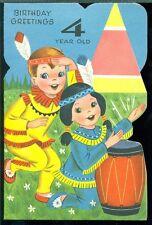 Vintage Greeting Card BIRTHDAY GREETINGS 4 YEAR OLD Boy Girl Dressed as Indians