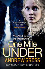 One Mile Under - New Book Gross, Andrew