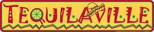 """TEQUILAVILLE METAL STREET SIGN 24"""" X 5"""" BEER RD ROAD ST AVE TEQUILA MAN CAVE PUB"""