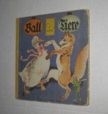 Ball der Tiere - Bilderbuch von Fritz Baumgarten - Jos. Scholz um 1937