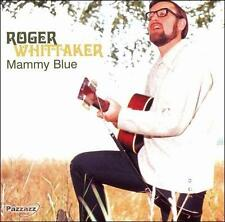 Roger Whittaker - Mammy Blue  (CD, 2006, Pazzazz