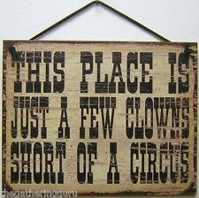 8x10 Clown Family Sign Few Short of a Circus Place Home Big Wild Fun Crazy Funny