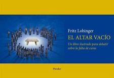Altar Vacio : Un Libro Ilustrado para Debatir Sobre la Falta de Curas by...