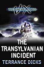 The Transylvanian Incident (Unexplained), Dicks, Terrance, New Book