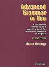 Advanced Grammar in Use : A Self-Study Reference and Practice Book for Advanced