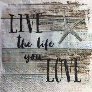 4 x Single Paper Napkins - Decoupage - 3 Ply - Craft -Live The Life You Love B10