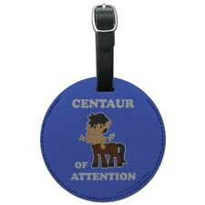 Centaur Center of Attention Funny Humor Round Leather Luggage Card ID Tag