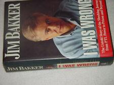 I Was Wrong by Jim Bakker (1996, Hardcover) Signed By Jim Baker