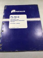 Fiat Allis Fl10 C Loader Operation And Maintenance Manual Provisional Version