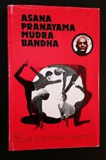 Swami Satyananda Saraswati - Asana Pranayama Mudra Bandha - hbdj 1984