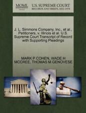 J. L. Simmons Company, Inc., Et Al., Petitioners, V. Illinois Et Al. U.S. Sup...