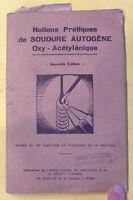 livre Soudure Autogène Oxo-Acétylénique milieu XX ème ( pas de date )