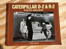 Caterpillar D-2 & R-2 Photo Archive BOOK