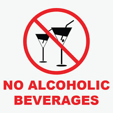 "No Alcoholic Beverages Sign 8"" x  8"""